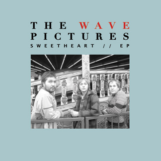 EP: The Wave Pictures – Sweetheart